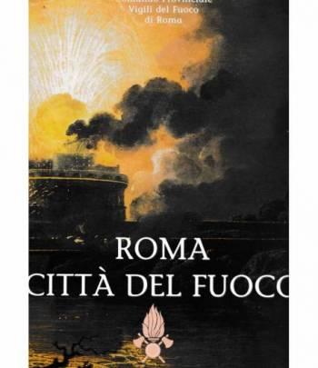 Roma città del fuoco