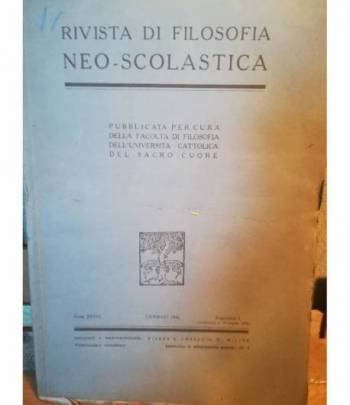 Rivista di filosofia neo-scolastica. Anno XXXVI. Gennaio 1944. I.