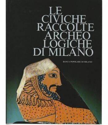 Le civiche raccolte archeologiche di Milano