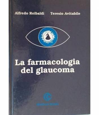 La farmacologia del glaucoma