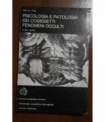 psicologia e patologia dei cosiddetti fenomeni occulti