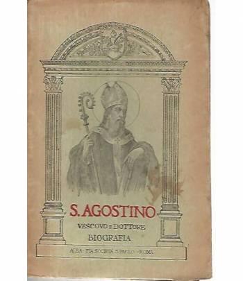 S.Agostino. Vescovo e dottore di S. chiesa. Biografia