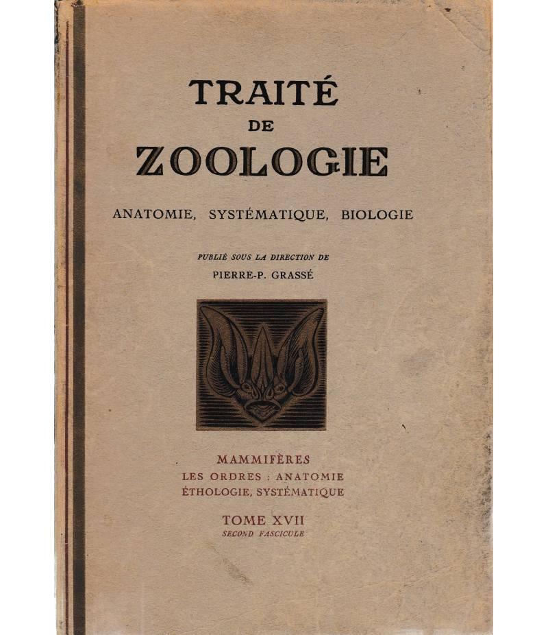 Traitè de Zoologie. Anatomie, sistématique, biologie. Tomo XVII, secondo fascicolo.