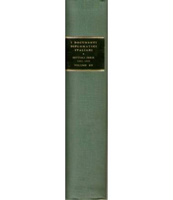 I documenti diplomatici italiani settima serie: 1922 - 1935 volume XII (1°aprile - 31 dicembre 1932)