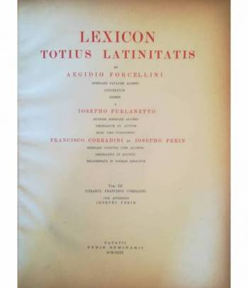 Lexicon totius latinitatis. III.