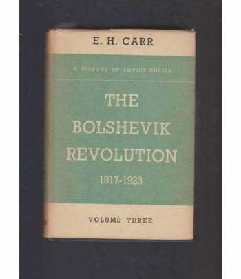 the bolshevik revolution 1917 - 1923 vol 3