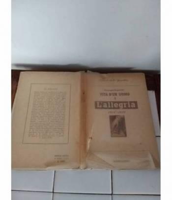 Vita d'un uomo. Vol. I - L'allegria 1914-1919