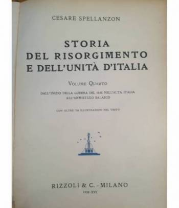 Storia del Risorgimento e dell'Unità d'Italia. IV. Dall'inizio della guerra del 1848 all'armistizio Salasco.