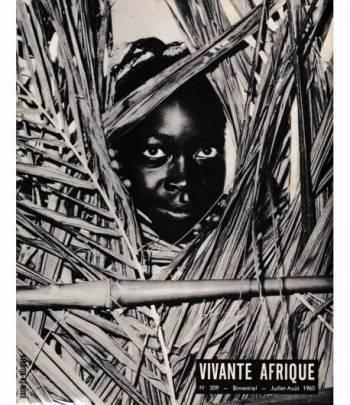 Vivante Afrique. n. 209 - Bimestriel - Juillet-Aout 1960