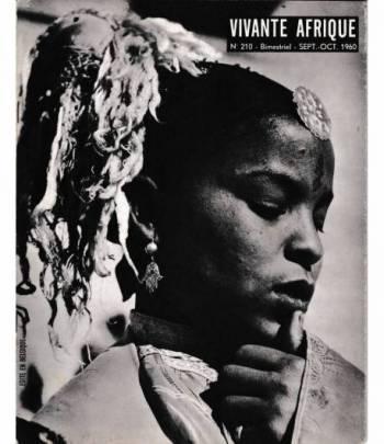 Vivante Afrique. n. 210 - Bimestriel - Sept.-Oct. 1960
