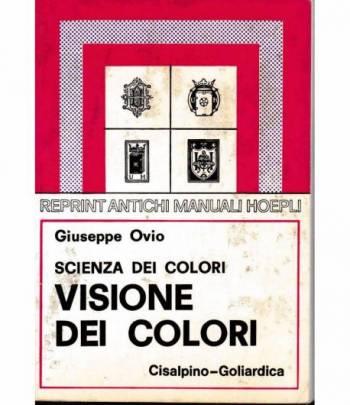 Scienza dei colori. Visione dei colori (rist. anast. 1927)