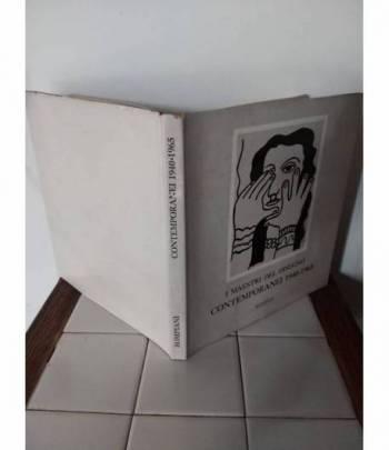 I MAESTRI DEL DISEGNO CONTEMPORANEI 1940-1965