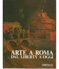 Arte a Roma dal liberty a oggi