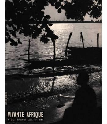 Vivante Afrique. n. 212 - Bimestriel - Janvier-Février 1961