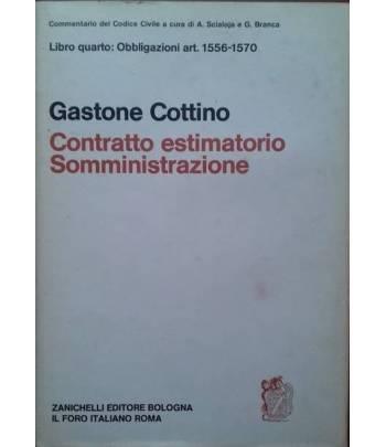 Libro Quarto: Obbligazioni art. 1556-1570 CONTRATTO ESTIMATORIO - SOMMINISTRAZIONE