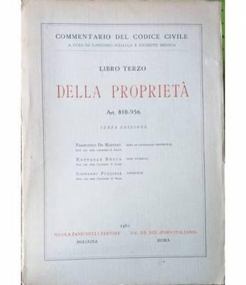 Libro Terzo. Della Proprietà. Art. 810-956. Beni in generale - Proprietà - Beni Pubblici - Superficie