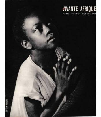 Vivante Afrique. n. 216 - Bimestriel - Sept.-Oct. 1961