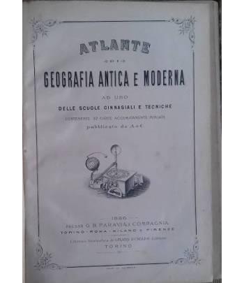 Atlante di Geografia antica e moderna ad uso delle scuole ginnasiali e tecniche