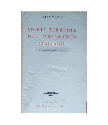 Storia terribile del parlamento italiano