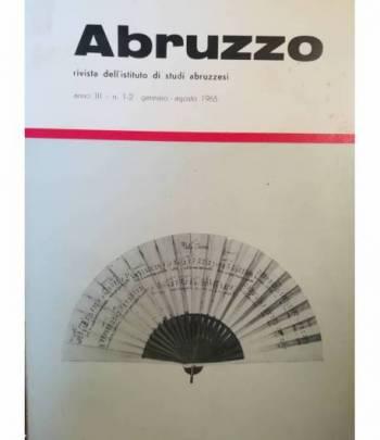 Abruzzo. Rivista dell'Istituto di Studi Abruzzesi. N.1-2. Gennaio-agosto 1965.
