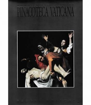 Pinacoteca Vaticana. Monumenti - Musei - Gallerie Pontificie