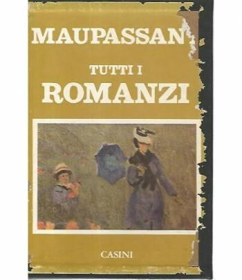 Tutti i romanzi Maupassant. 2 volumi