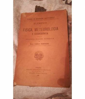ELEMENTI DI FISICA METEOROLOGIA E COSMOGRAFIA