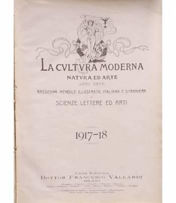 La cultura moderna. Natura e Arte, anno XXVII.