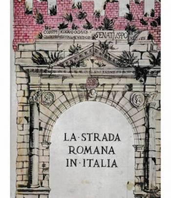 La strada romana in Italia
