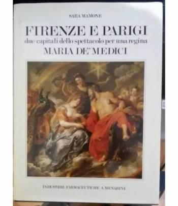 Firenze e Parigi, due capitoli dello spettacolo per una regina Maria De' Medici