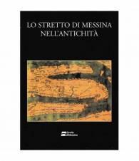 Lo stretto di Messina nell'antichità