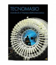 Tecnomasio vicende di un'impresa elettromeccanica