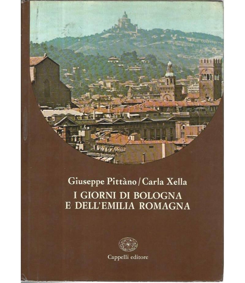 I giorni di Bologna e dell'Emilia Romagna