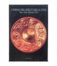 I popoli del sole e della luna. Tesori d'arte dall'antico Perù