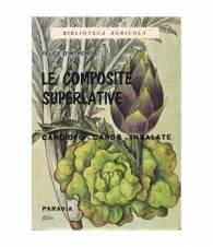 Le composite superlative. Carciofo - Cardo - Insalate.