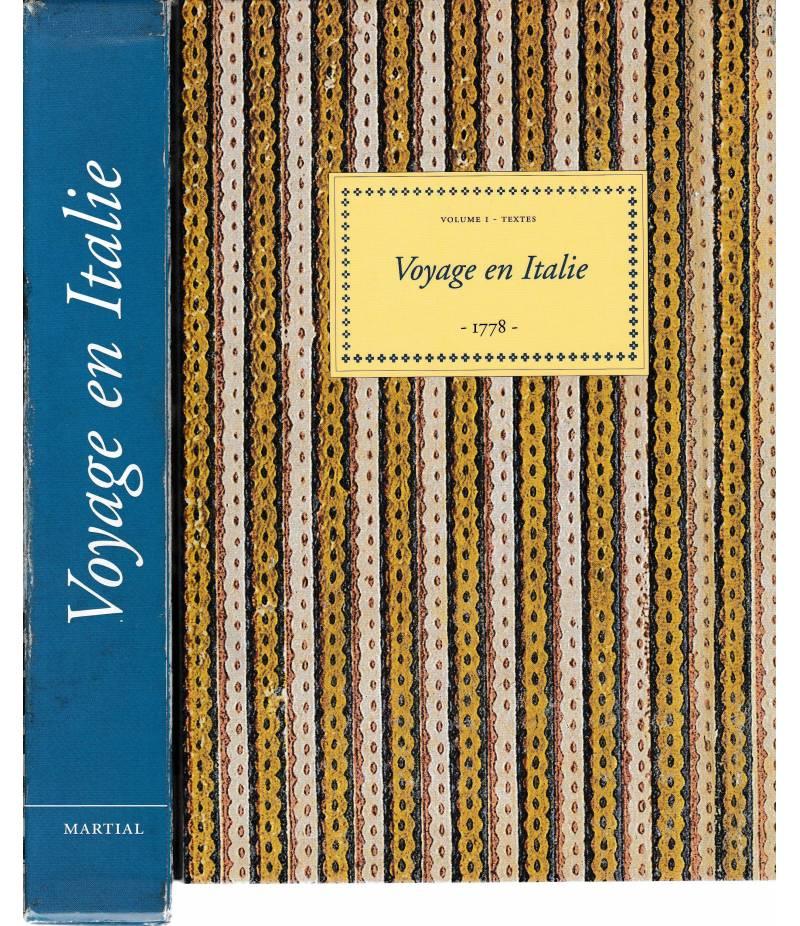 Voyage en Italie -1778 - 2 volumi