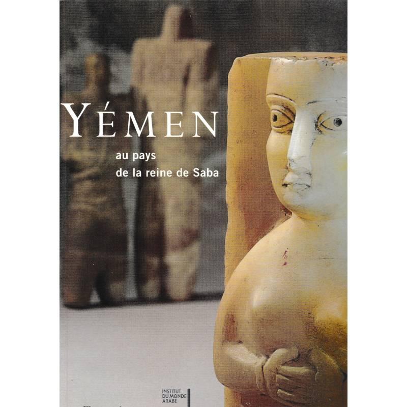 Yémen au pas de la reine de Saba