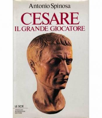 Cesare. Il grande giocatore