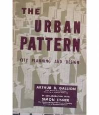 The Urban Pattern. City planning and design