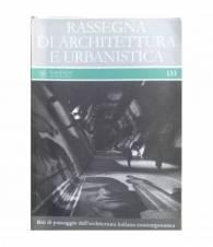 Rassegna di Architettura e Urbanistica. n.133 - Riti di passaggio dell'architettura italiana contemporanea