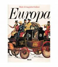 Storie di viaggiatori italiani. Europa