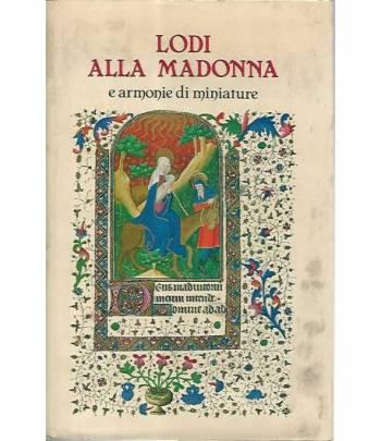 Lodi alla Madonna e armonie in miniature