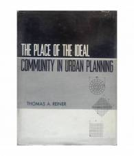 The Place of the ideal Community in urban planning