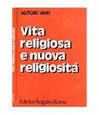 Vita religiosa e nuova religiosità