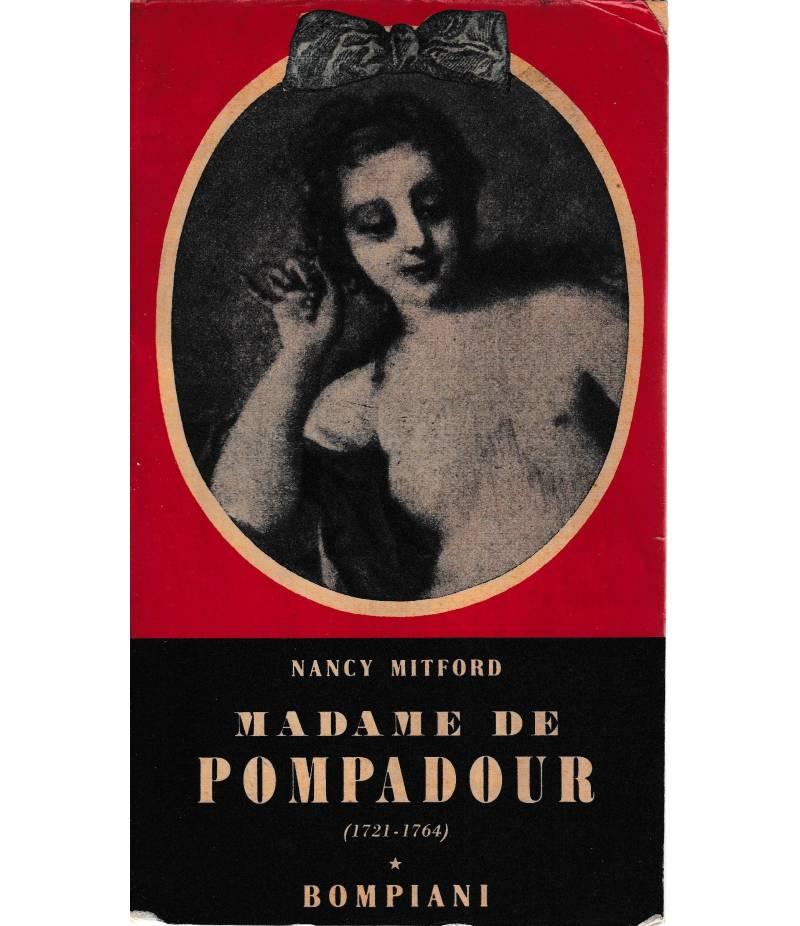 Madame de Pompadour (1721-1764)