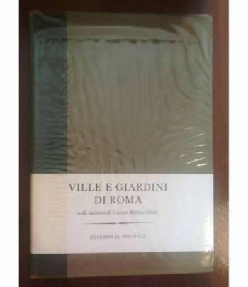 Ville e giardini di Roma nelle incisioni di Giovanbattista Falda