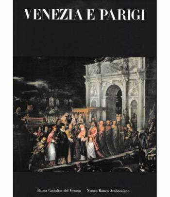 Venezia e Parigi