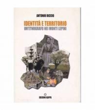 Identità e territorio. Un etnografo nei Monti Lepini.