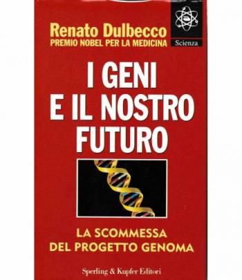 I geni e il nostro futuro