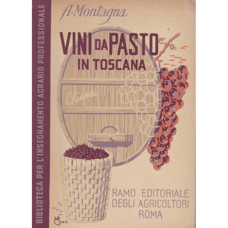 Vini da pasto in Toscana